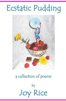 Ecstatic Pudding (Paperback)