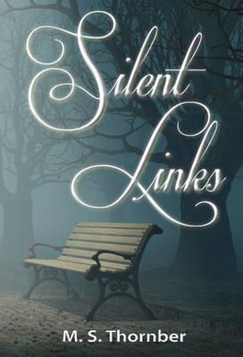 Silent Links (Paperback)