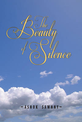 The Beauty of Silence and Other Poems (Paperback)
