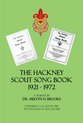 The Hackney Scout Song Book 1921-1972 (Paperback)