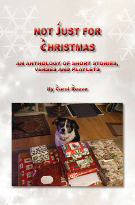 Not Just for Christmas... (Paperback)