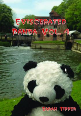 Eviscerated Panda: Volume IV (Paperback)