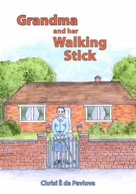 Grandma and Her Walking Stick (Paperback)
