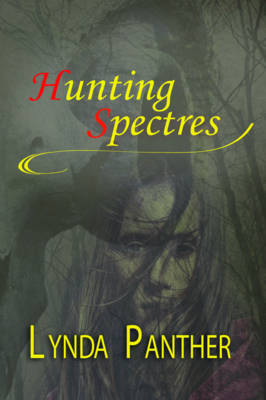 Hunting Spectres (Paperback)