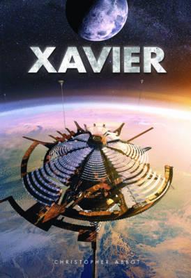 Xavier: Book 1: Xavier of the World (Paperback)