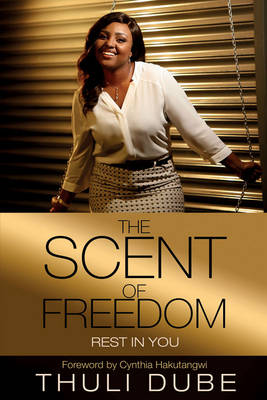 The Scent of Freedom: Rest in You (Paperback)
