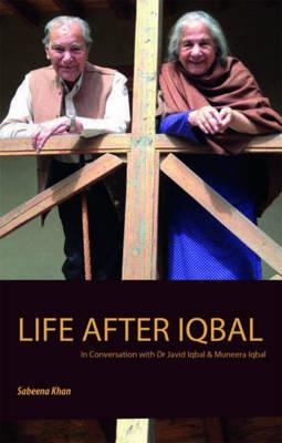 Life After Iqbal (Paperback)