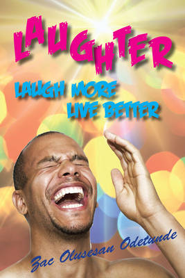 Laughter: Laugh More Live Better (Paperback)