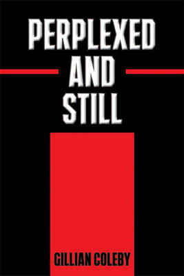 Perplexed and Still (Paperback)