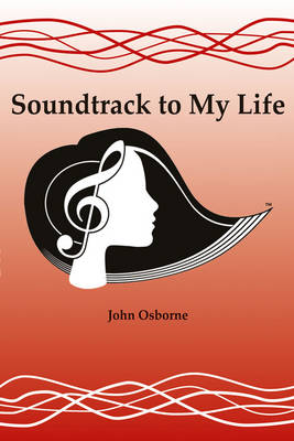Soundtrack to My Life (Paperback)