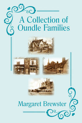 A Collection of Oundle Families (Paperback)