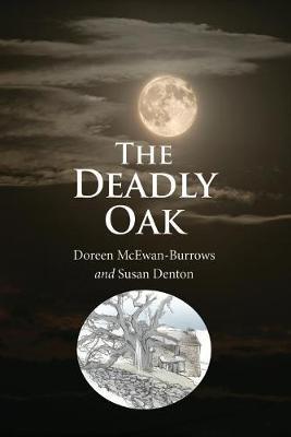 The Deadly Oak (Paperback)