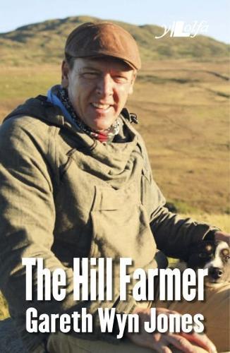 Hill Farmer, The - Gareth Wyn Jones (Paperback)