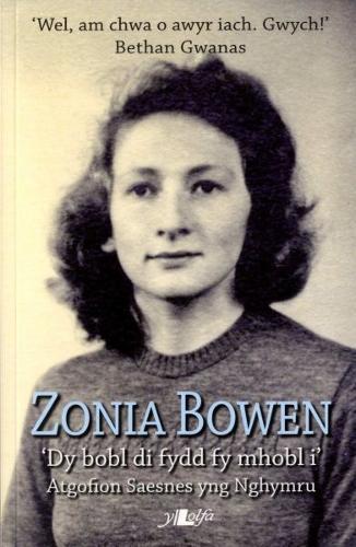 Zonia Bowen- Dy Bobl Di Fydd fy Mhobl I (Paperback)
