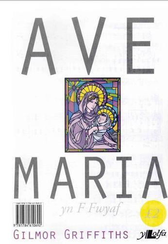 Ave Maria - F Fwyaf (Paperback)