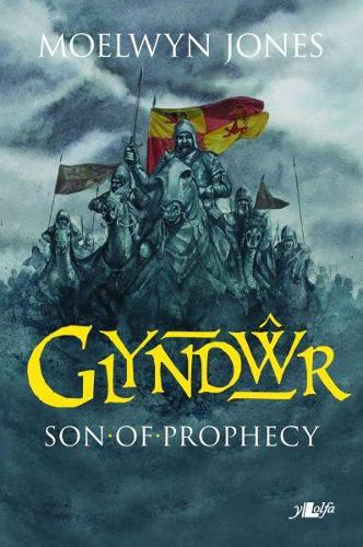 Glyndwr - Son of Prophecy (Paperback)