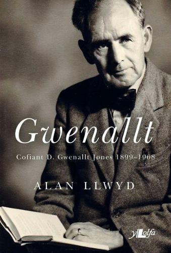 Gwenallt - Cofiant D. Gwenallt Jones 1899-1968 (Paperback)