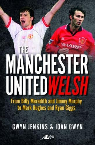 Manchester United Welsh, The (Paperback)