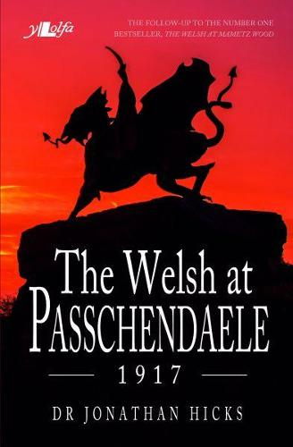 Welsh at Passchendaele 1917, The (Paperback)