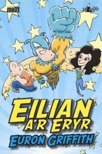 Cyfres Mellt: Eilian a'r Eryr (Pecyn o 15) (Paperback)