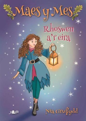 Cyfres Maes y Mes: Rhoswen a'r Eira (Paperback)