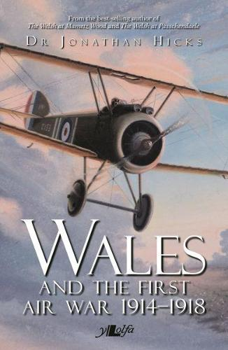 Wales and the First Air War (Paperback)