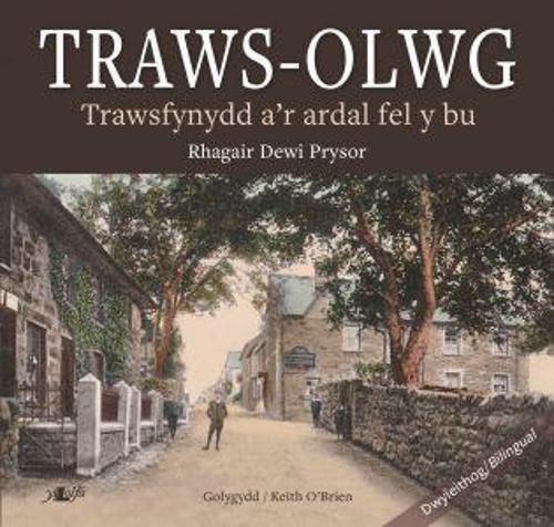 Traws-Olwg - Trawsfynydd a'r Ardal Fel y Bu (Paperback)