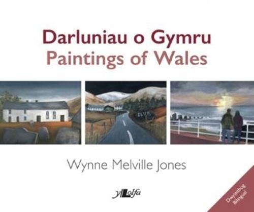 Darluniau o Gymru / Paintings of Wales (Paperback)