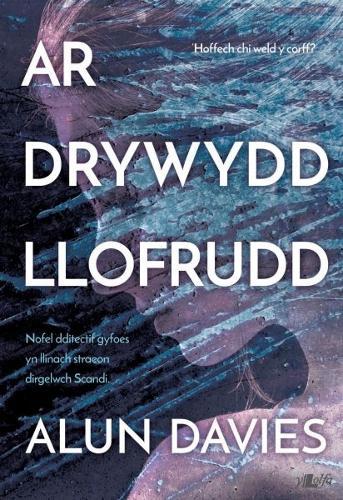 Ar Drywydd Llofrudd (Paperback)
