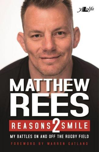 Reasons 2 Smile - My Battles on and off the Rugby Field (Paperback)