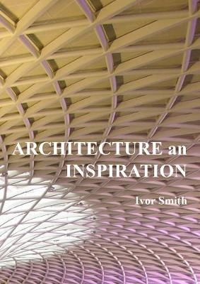 Architecture an Inspiration (Paperback)
