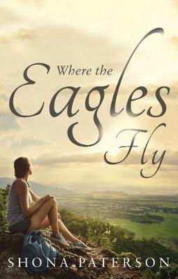 Where the Eagles Fly (Paperback)