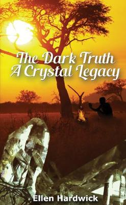 The Dark Truth: A Crystal Legacy (Paperback)