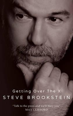 Getting Over the X (Hardback)
