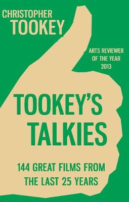 Tookey's Talkies: 144 Great Films From the Last 25 Years (Paperback)