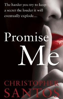 Promise Me: (you won't tell) (Paperback)