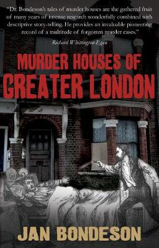 Murder Houses of Greater London (Paperback)