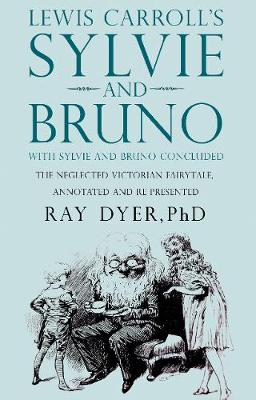Sylvie and Bruno: Sylvie and Bruno Concluded (Paperback)