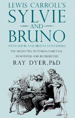 Sylvie and Bruno: Sylvie and Bruno Concluded (Hardback)