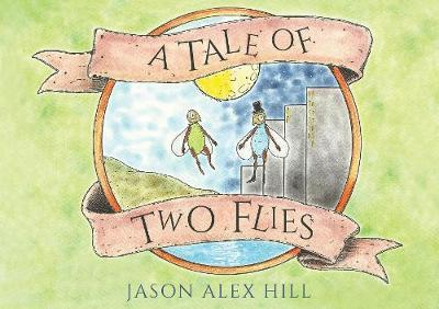A Tale of Two Flies (Paperback)