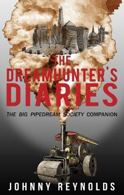 The Dreamhunter's Diaries (Paperback)