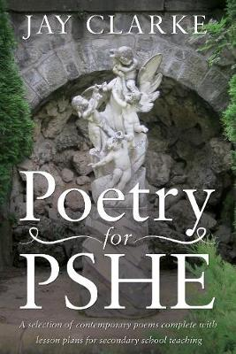 Poetry for PSHE: A Selection of Contemporary Poems (Paperback)