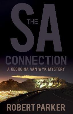 The SA Connection: A Georgina van Wyk Mystery (Paperback)