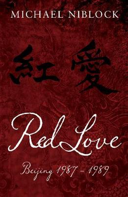 Red Love: Beijing 1987 - 1989 (Hardback)