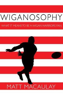 Wiganosophy (Paperback)