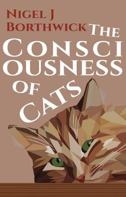 The Consciousness of Cats (Paperback)