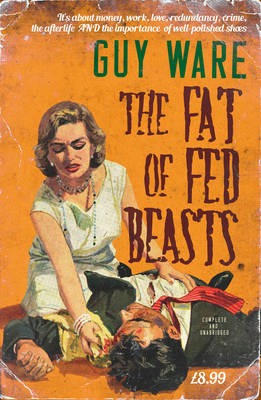 The Fat of Fed Beasts (Paperback)