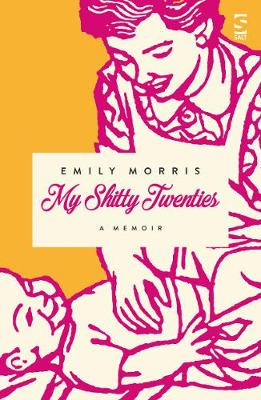 My Shitty Twenties: A Memoir (Paperback)