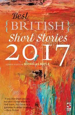 Best British Short Stories 2017 - Best British Short Stories (Paperback)