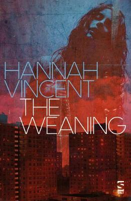 The Weaning (Paperback)